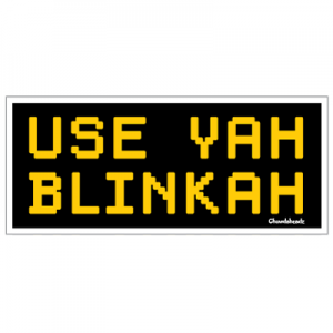 use-yah-blinkah-sticker-2