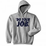 do-your-job-hooded-sweatshirt-74